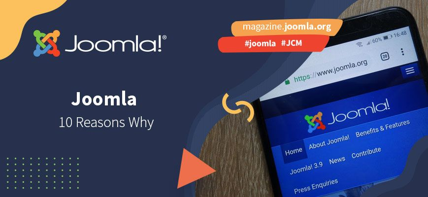 10 Reasons Why Joomla Should Be Your CMS of Choice